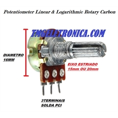 Potenciometro Mini LOGARÍTMICO SEM Chave,Potentiometer Logarithmic Single Amplifier Carbon - L15Mm OU L20Mm Eixo Estriado - A20K - (EIXO L20) 20mm ALTURA